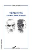 """Thomas mann - """"félix krull"""", roman picar"""