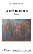 Rêve des momies Le