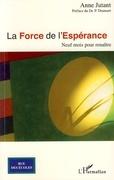 LA FORCE DE L'ESPÉRANCE
