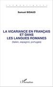 La vicariance en français et dans les langues romanes (italien, espagnol, portugais)