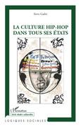 La culture hip-hop dans tous ses états