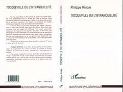Tocqueville ou l'intranquillité
