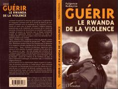Guérir le Rwanda de la Violence