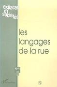 LES LANGAGES DE LA RUE (n° 90-91)