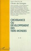 Croissance ou Développement des Tiers-Mondes