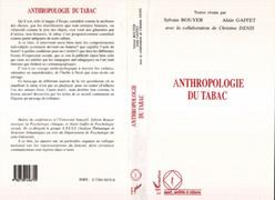 ANTHROPOLOGIE DU TABAC