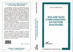MALAISE DANS L'ORGANISATION : LE POUVOIR IMAGINAIRE