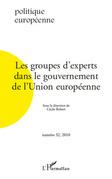 Les groupes d'experts dans le gouvernement de l'Union européenne