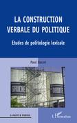 La construction verbale du politique - e