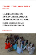 Transmission du savoir islamique traditionnel au Mali