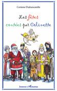 Les fêtes contées par Colinette