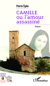 Camille ou l'amour assassiné
