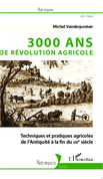 3000 ans de révolution agricole