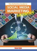 The Definitive Guide To Social Media Marketing Revolution   training guide
