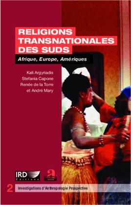 Religions transnationales des Suds  :Afrique, Europe, Amérique