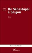 DE SÉBASTOPOL À SAIGON