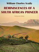 Reminiscences of a South African Pioneer
