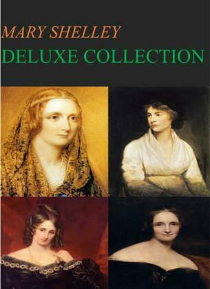 Mary Shelley Deluxe Collection