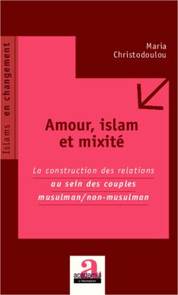 Amour, islam et mixité