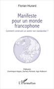 Manifeste pour un monde francophone