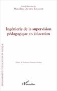 Ingénierie de la supervision pédagogique en éducation