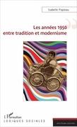 Les années 1950 entre tradition et modernisme