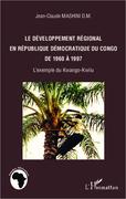 DÉVELOPPEMENT RÉGIONAL EN RÉPULIQUE DÉMOCRATIQUE DU CONGO DE