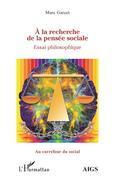 À la recherche de la pensée sociale