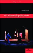 Du théâtre au cirque du monde