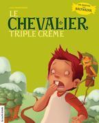 Le chevalier triple crème