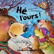 Hé, l'ours !