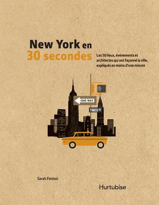 New York en 30 secondes