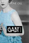Gaby Bernier, Tome 3