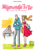 Mademoiselle Tic Tac, Tome 3