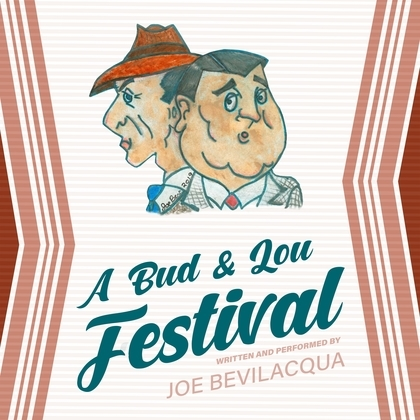A Bud & Lou Festival