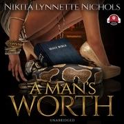 A Man's Worth