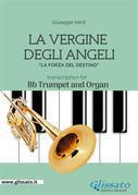 La Vergine degli Angeli - Trumpet and Organ