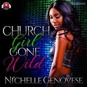 Church Girl Gone Wild