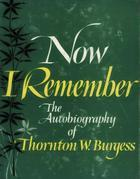 Now I Remember: Autobiography of an Amateur Naturalist