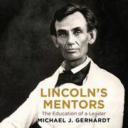 Lincoln's Mentors