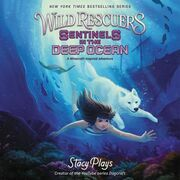 Wild Rescuers: Sentinels in the Deep Ocean