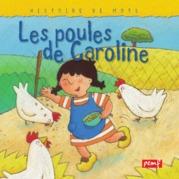 Les poules de Caroline