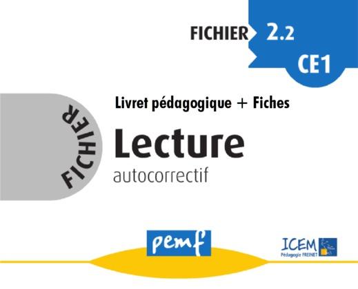 Fichier Lecture 2.2 CE1 - pack enseignant (Livret Pédagogique + Fiches Elèves)