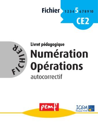 Fichier Numération Opérations 5 - Livret Pédagogique