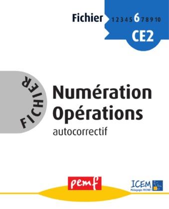 Fichier Numération Opérations 6  - Fiches Elèves