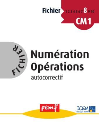 Fichier Numération Opérations 8 - Fiches Elèves