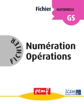 Fichier Numération Opérations GS