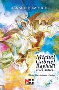 MICHEL GABRIEL RAPHAËL ET LES AUTRES