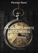 La complainte des Ombres – tome 2 : L'Obsession