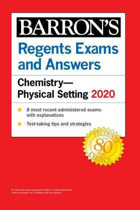 Regents Exams and Answers: Chemistry--Physical Setting 2020
